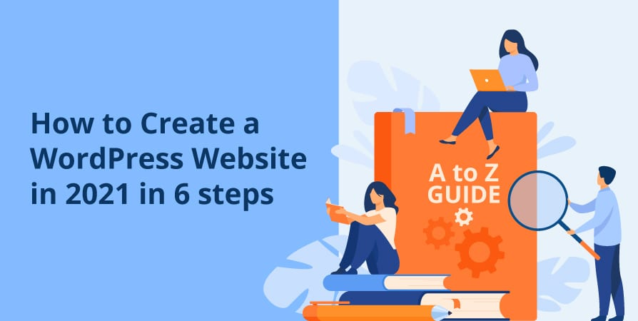 How to build a WordPress website in 2021