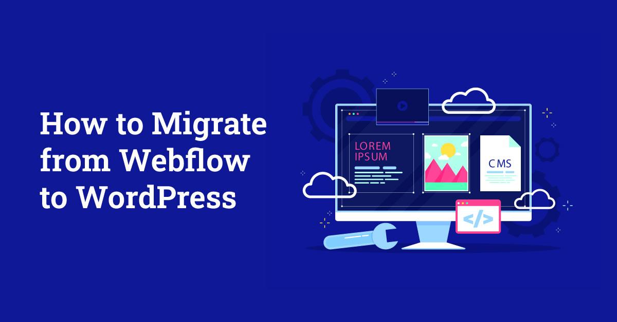 migrate from Webflow to WordPress